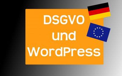 WordPress Version 4.9.6 bringt neue Funktionen zum Datenschutz in Deutschland und der EU